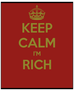 Well, not rich but you know