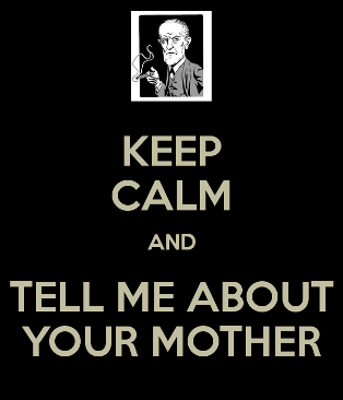 keep-calm-and-tell-me-about-your-mother-5