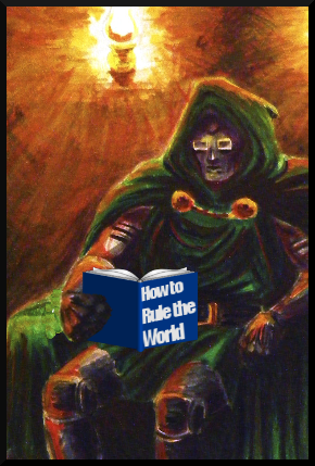 My blogging alter-ego, Victor Von Doom, Chillaxes with some light reading.